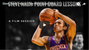 Steve Nash Advice for Point Guards