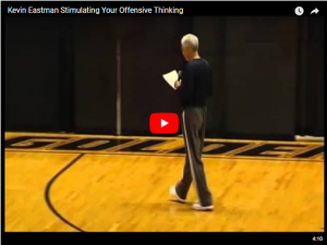 Basketball Coaching Kevin Eastman Offensive Thinking