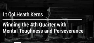 Winning the 4th Quarter with Mental Toughness and Perseverance