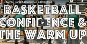 Mental Game & Confidence in Basketball
