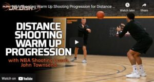 NBA Shooting Warm Up Shooting Progression for Distance with John Townsend